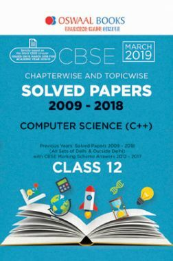 Oswaal CBSE Chapterwise & Topicwise Solved Papers Class - XII Computer Science C++ For 2019 Exam