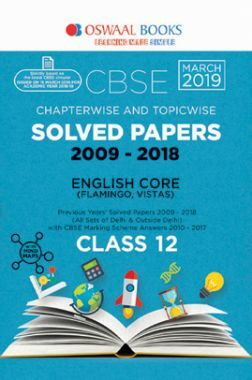 Oswaal CBSE Chapterwise & Topicwise Solved Papers Class - XII English Core For 2019 Exam