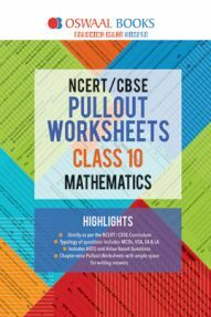 Oswaal NCERT & CBSE Pullout Worksheet For Class-X Mathematics (March 2019 Exam)