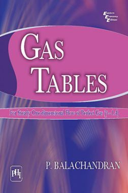 Gas Tables: For Steady One-Dimensional Flow Of Perfect Gas