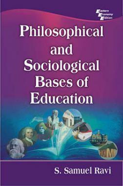 Philosophical And Sociological Bases Of Education