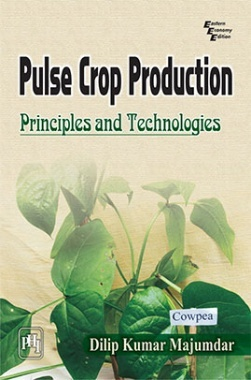 Pulse Crop Production : Principles And Technologies