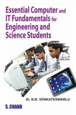 Essential Computer And IT Fundamentals And Skills For Novice Engineering And Science Students