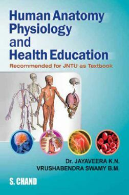 Human Anatomy, Physiology And Health Education