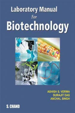 Laboratory Manual For Biotechnology