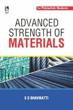 Advanced Strength Of Materials (For Polytechnic Students)
