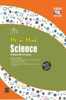 Me n Mine-Science-Term-1 For Class IX