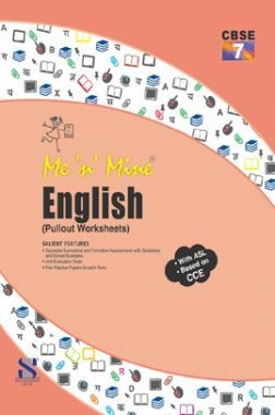 Me N Mine English For Class-VII CBSE (Pullout Worksheets)