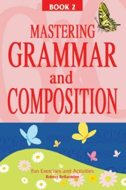Mastering Grammar And Composition Book-II