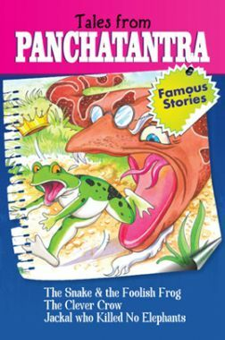 Tales From Panchatantra The Snake And The Foolish Frog And Other Stories