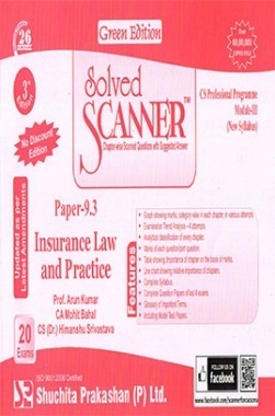 Solved Scanner CS Professional Programme Module-III Paper-9.3 Insurance Law and Practice (New Syllabus) Green Edition (Dec-2015)