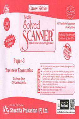 Model Solved Scanner CS Foundation Programme (New Syllabus) Paper-3 Business Economics Green Edition (Jul-2016)