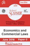 Shuchita Prakashan Solved Scanner CS Executive Programme Module-I Economic And Commercial Laws Paper-3 (New Syllabus) For June 2018 Exam