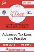Shuchita Prakashan Solved Scanner CS Professional Programme Module-III Advanced Tax Laws And Practice Paper-7 (New Syllabus) For June 2018 Exam