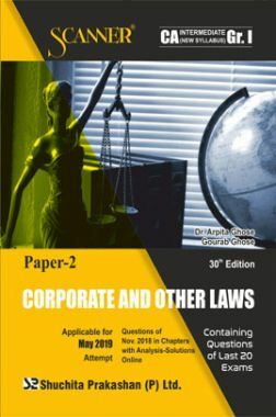Shuchita Prakashan Solved Scanner CA Intermediate (New Syllabus) Group-I Paper-2 Corporate And Other Laws For May 2019 Exam