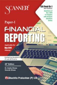 Shuchita Prakashan Solved Scanner CA Final (New Syllabus) Group-I Paper-1 Financial Reporting For May 2019 Exam