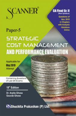 Shuchita Prakashan Solved Scanner CA Final (New Syllabus) Group-II Paper-5 Strategic Cost Management And Performance Evaluation For May 2019 Exam