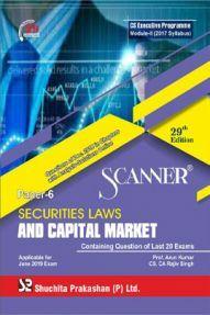 Shuchita Prakashan Scanner CS Executive Programme Module- II (2017 Syllabus) Paper-6 Securities Laws And Capital MarketFor June 2019 Exam