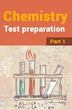 Chemistry Test Preparation : Part 1