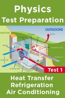 Physics Test Preparations On Heat Transfer Refrigeration Air Conditioning Part 1