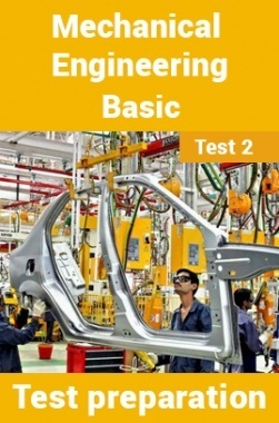 Mechanical Engineering Test Preparations On Mechanical Engineering Basics Part 2