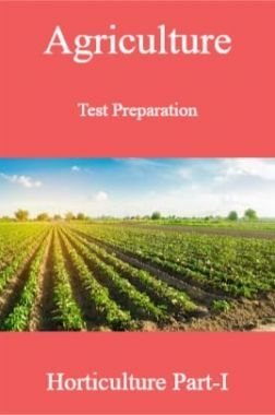 Agriculture Test Preparation For Horticulture Part-I