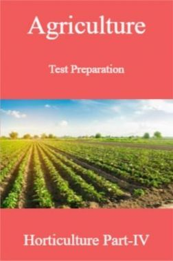 Agriculture Test Preparation For Horticulture Part-IV