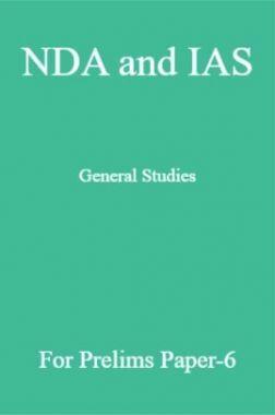 NDA and IAS General Studies For Prelims Paper-6