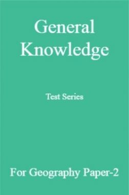General Knowledge Test Series For Geography Paper-2
