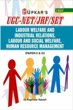UGC NET/JRF/SET Labour Welfare And Industrial Relations, Labour And Social Welfare, Human Resource Management (PaperII & III)