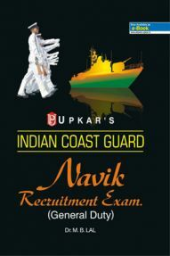 Indian Coast Guard Navik Recruitment Exam. (General Duty) Revised Edition
