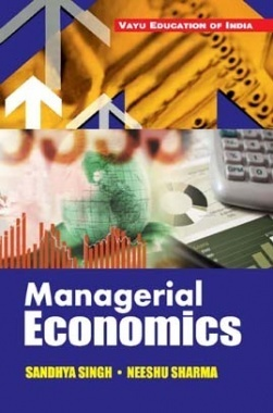 Managerial Economics By Sandhya Singh