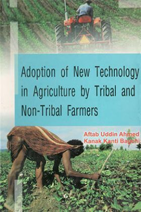 Adoption of New Technology in Agriculture by Tribal and Non-tribal Farmers