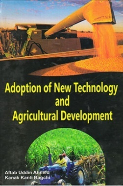 Adoption of New Technology And Agricultural Development