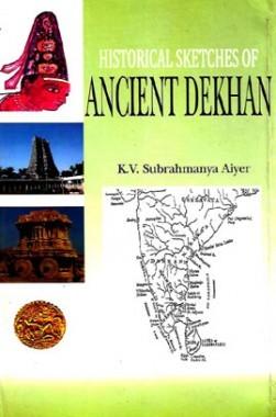 Historical Sketches Of Ancient Dekhan