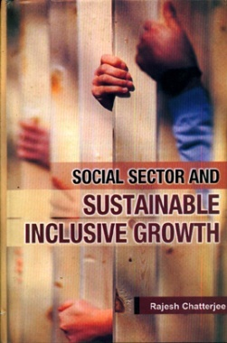 Social Sector and Sustainable Inclusive Growth