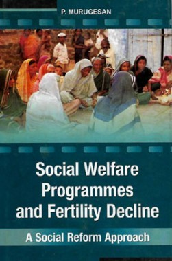 Social Welfare Programmes And Fertility Decline