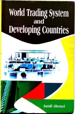 World Trading System And Developing Countries