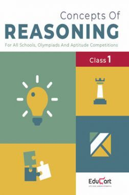 Educart Concepts Of Reasoning For Class - I (All Olympiads And School Competitions)
