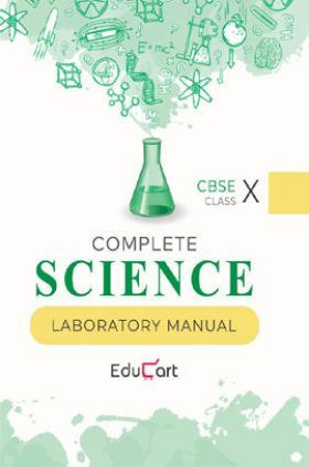 Educart CBSE Complete Science Laboratory Manual For Class - X