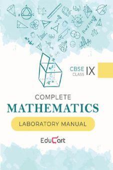 Educart CBSE Complete Mathematics Laboratory Manual For Class - IX