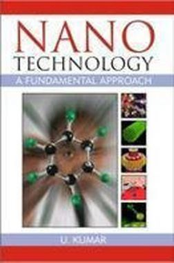 Nanotechnology: A Fundamental Approach