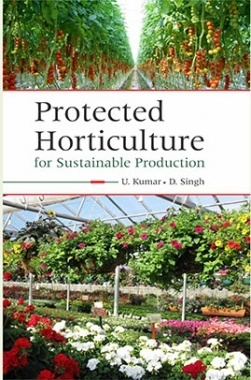 Protected Horticulture For Sustainable Production