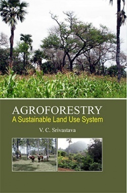 Agroforestry : A Sustainable Land Use Systems