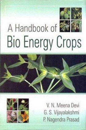 A Handbook of Bioenergy Crops