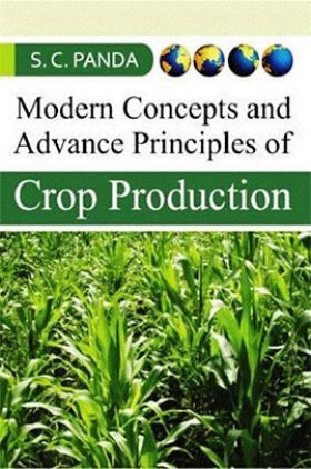 Modern Concepts And Advances Principles In Crop Production