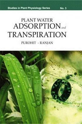 Plant Water Absorption and Transpiration