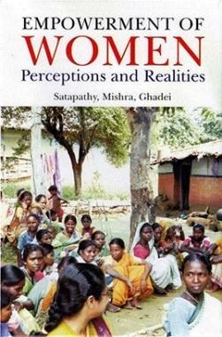 Empowerment of Women: Perception and Realities