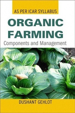 Organic Farming: Components and Management