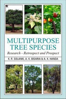 Multipurpose Tree Species: Research, Retrospect and Prospect